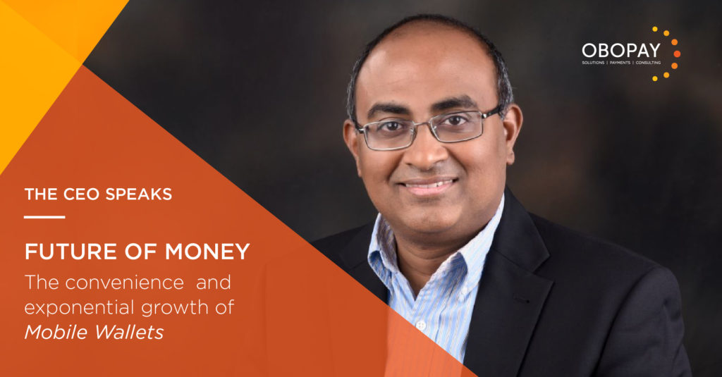 CEO Speak | Why mobile wallets are the future of money